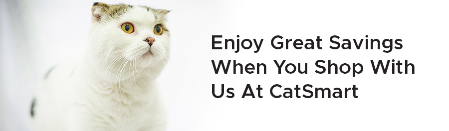 Enjoy great savings when you shop with us at catsmart